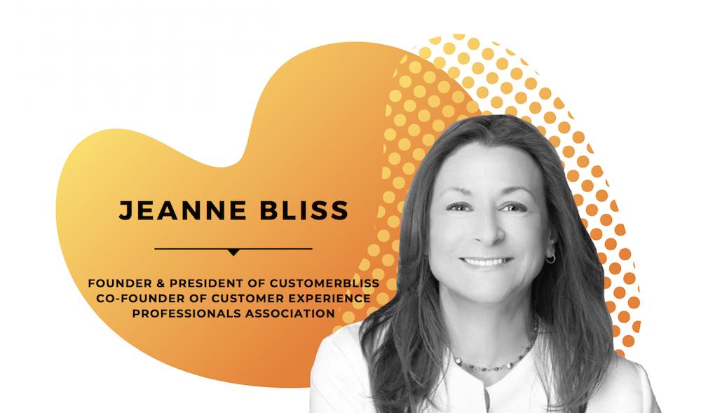 Jeanne Bliss Interview