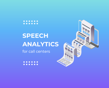 Speech Analytics for Call Centers