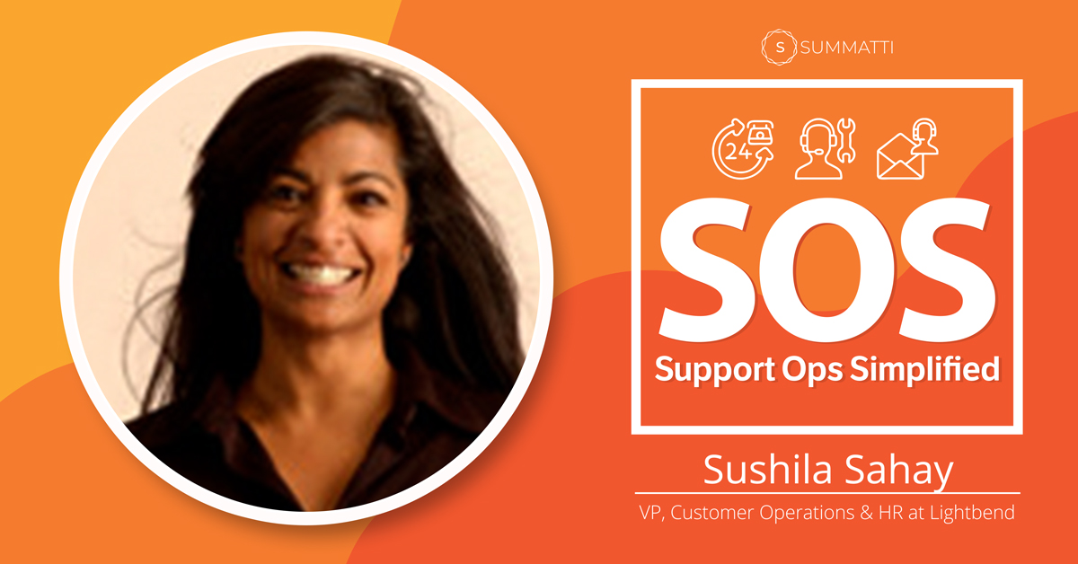 Sushila Sahay VP Customer Operations at Lightbend Podcast