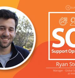 Ryan Steinberg Manager Global Support Operations at Intercom Podcast